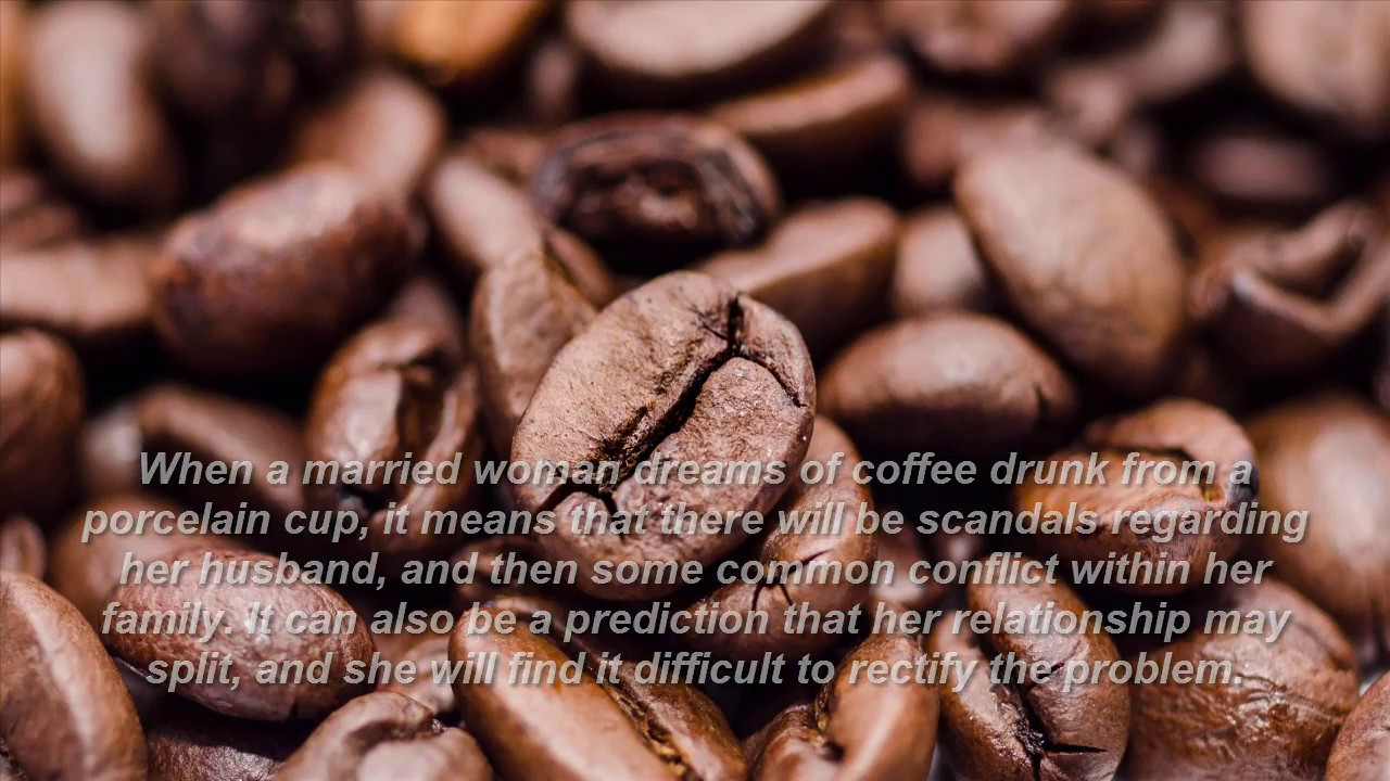 coffee dreams meaning?