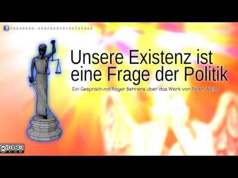 Unsere Existenz ist eine Frage der Politik - Ein Gespräch über das Werk von Peter Weiss