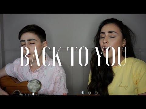 Back To You - Selena Gomez Cover (by Dane & Stephanie)