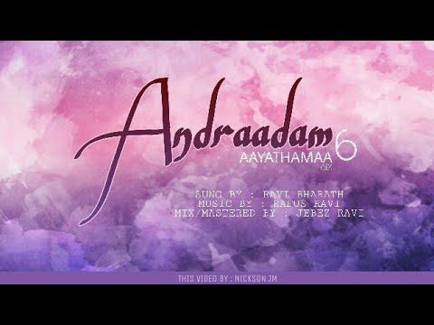 Andraadam | Aayathamaa Vol 6 | Ravi Bharath | Rufus Ravi | NickSon JM | JMP | FHD