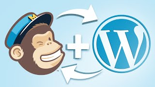 How To Integrate MailChimp With WordPress in Minutes
