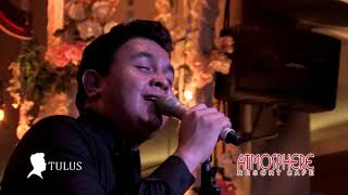 Download Mp3 Tulus - Atmosphere Cafe - 2015.10.30   Bumerang