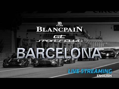Main Race - Barcelona 2018  - Blancpain GT Sports Club - ENGLISH