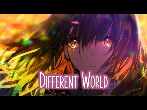 Nightcore - Different World || Lyrics