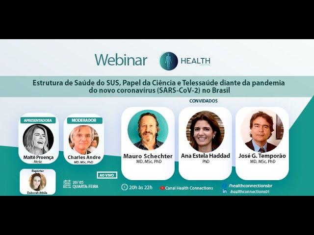 Estrutura de Saúde do SUS, Papel da Ciência e Telessaúde diante da pandemia no Brasil