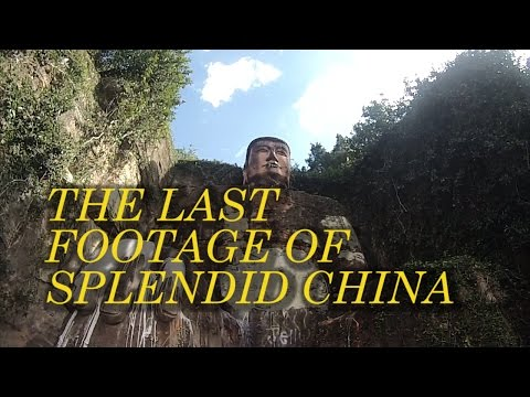 The Last Footage Of Splendid China