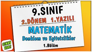 9. Sınıf Matematik Denklem ve Eşitsizlikler  2. Dönem 1. Yazılıya Hazırlık REHBERMATEMATİK