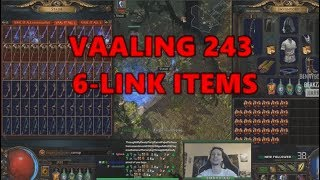 [PoE] Stream Highlights #210 - Vaaling 243 6-link items