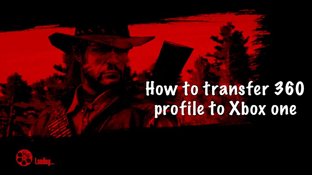 How To Transfer Your Red Dead Redemption Profile To Xbox One