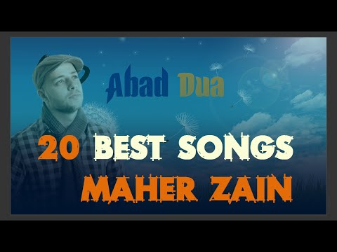 20 Best Song's Maher Zain