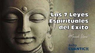 Las 7 Leyes Espirituales - Manuel Alonso