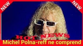 Mort de Johnny Hallyday : Michel Polnareff ne comprend pas qu'on enterre le rocker à Saint