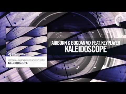Airborn & Bogdan Vix feat. Keyplayer - Kaleidoscope FULL (Essentializm)