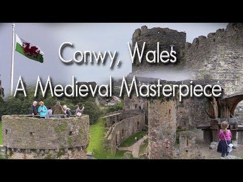 Conwy, Wales - A Medieval Masterpiece