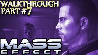 Mass Effect Walkthrough ▪ Insanity, Soldier Ⓦ Part 7: The First Human Spectre