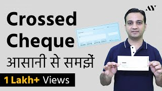 Crossing a Cheque - Explained in Hindi