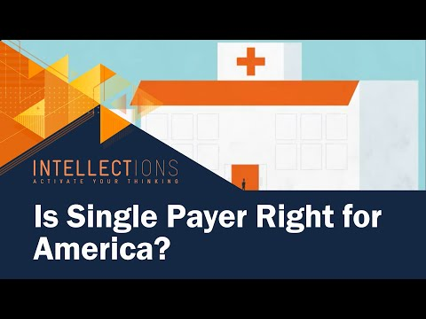 Is Single Payer Right For America?