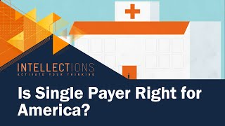 Gambar cover Is Single Payer Right For America?