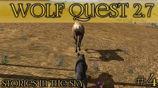 Chasing Elk Rumps!! 🐺 Wolf Quest 2.7 - Stories in the Sky || Episode #4