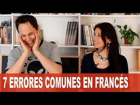 7 ERRORES COMUNES EN FRANCÉS