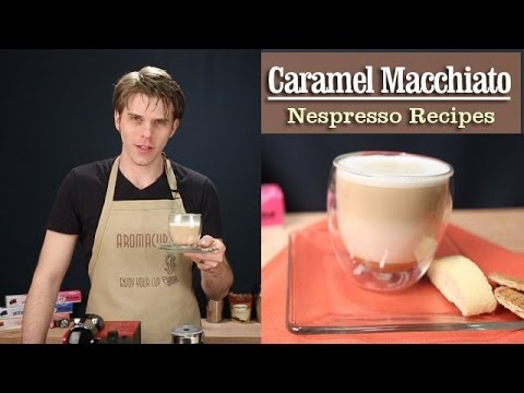 how to make a perfect caramel macchiato with the nespresso. Black Bedroom Furniture Sets. Home Design Ideas