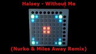 Halsey - Without Me (Nurko & Miles Away Remix) | Lacunchpad Performance |