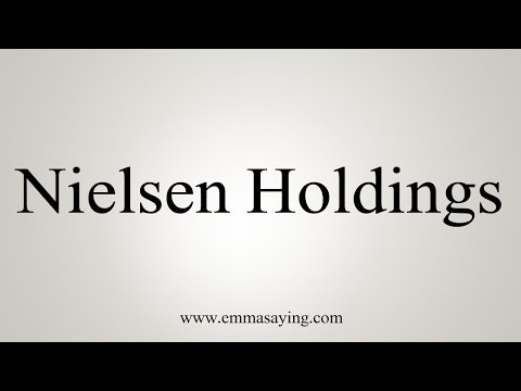 How to Pronounce Nielsen Holdings