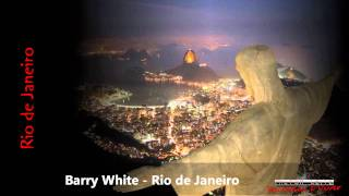 Barry White - Rio de Janeiro