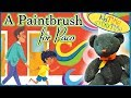 Books for Kids: A Paintbrush for Paco (Read in English with a Dash of Spanish!)