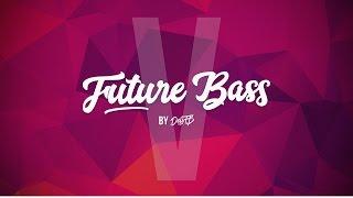 DeliFB Future Bass V - Free FL Studio Project!