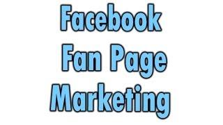 Facebook Fan Page Marketing