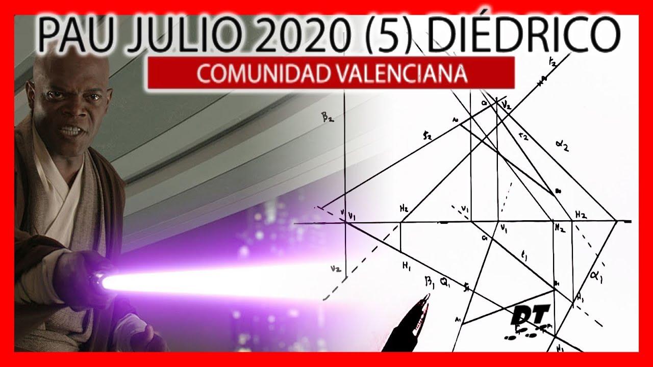☠️ Examen PAU dibujo técnico Valencia JULIO 2020 resuelto ✅ Ejercicio 5 DIÉDRICO
