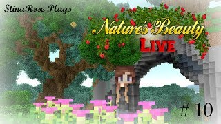 LIVE - Build & Chill Stream - Nature's Beauty ModPack - Ep10