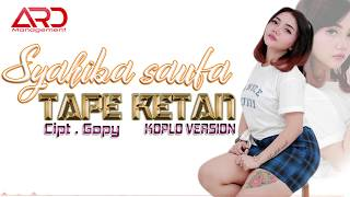 TAPE KETAN - Syahiba Saufa | KOPLO VERSION (Official Music Audio)