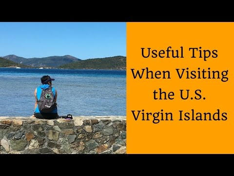 Useful Tips When Visiting The US Virgin Islands