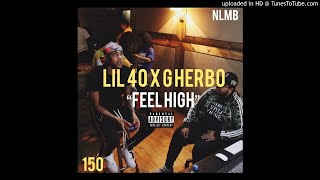 LIL 40 x G HERBO-FEEL HIGH (MP3)