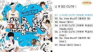 [Full Album] 24K (투포케이) - U R SO CUTE [2nd Mini Album] Mp3