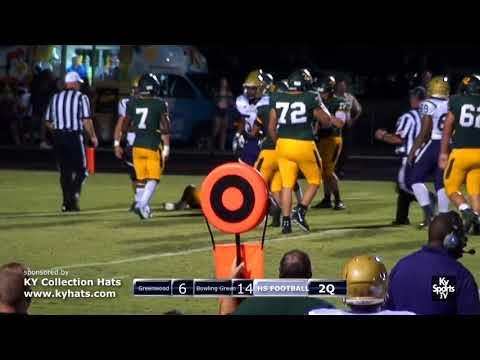 Bowling Green vs Greenwood [GAME] - HS Football 2017