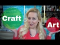 Art VS Craft Supplies, What is the Difference?