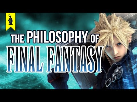 The Philosophy of Final Fantasy – Wisecrack Edition