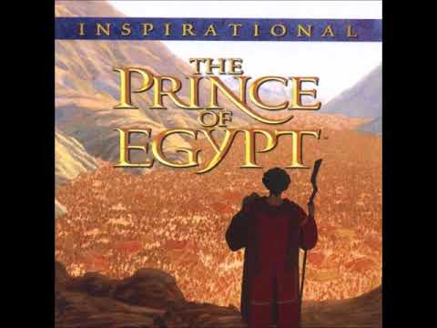 THE PRINCE OF EGYPT INSPIRATIONAL