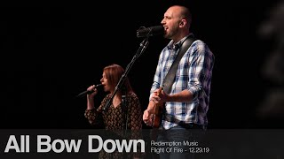 Redemption Music: All Bow Down (Flight Of Fire)