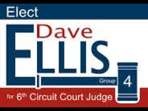 Dave Ellis, Judicial Candidate for Circuit Court, Group 4