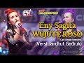 Eny Sagita - Wujute Roso Versi Jandhut Gedruk New Scorpio OFFICIAL