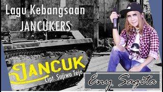 JANCUK VERSI JANDHUT ENY SAGITA Cover Sujiwo Tejo (Lagu Kebangsaan Jancukers)