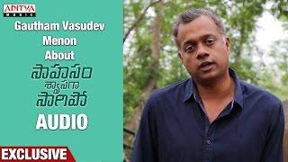 Download Hindi Video Songs - Gautham Menon About Saahasam Shwasaga Saagipo Songs || NagaChaitanya, Manjima Mohan