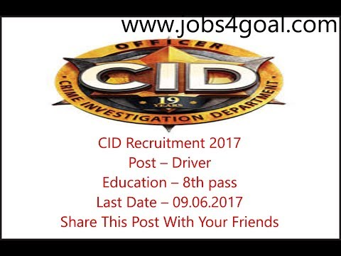 CID Recruitment 2017, 73 Drivers, 8th pass, Apply Offline Before- 09.06.2017