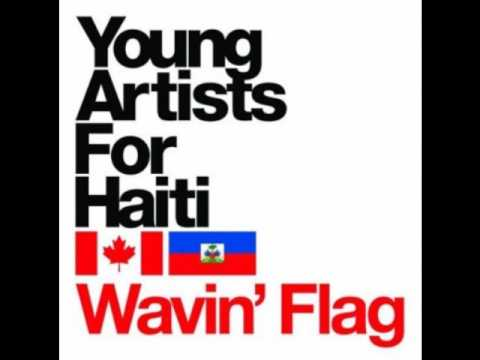 wavin' flag - young artists for Haiti BEST QUALITY