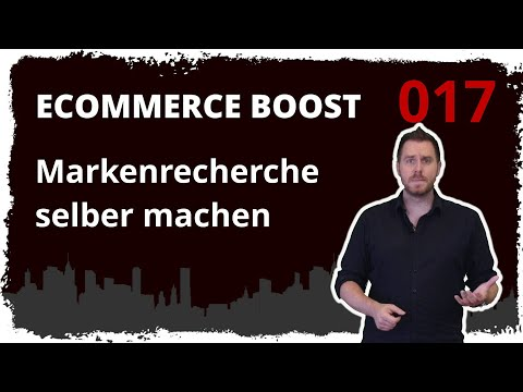 ecommerce boost #017: Einblick in Markenrecherche beim DPMA - Markenrecherche selber machen