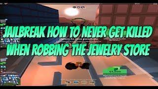 Roblox Jailbreak Cómo Nunca Morir Al Robar la Joyería